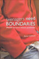 Teenagers Need Boundaries