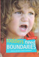 Toddlers Need Boundaries